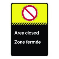 Bilingual CSA Sign - Area Closed