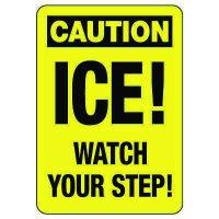 OSHA Caution Sign: Ice! Watch Your Step!