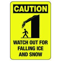 OSHA Caution Sign: Watch Out For Falling Ice And Snow