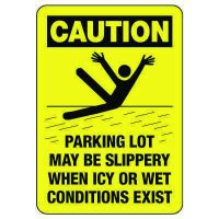OSHA Caution Sign: Parking Lot May Be Slippery When Icy
