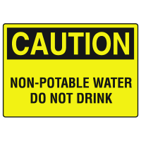 Caution Signs - Non-Potable Water Do Not Drink