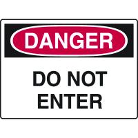 Construction Safety Signs - Danger Do Not Enter