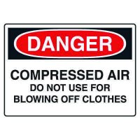 Chemical & Hazardous Material Signs - Danger  Compressed Air