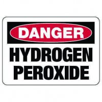 Danger Sign: Hydrogen Peroxide
