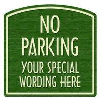 "Semi-Custom Designer Dome No Parking Sign - 22""x16"""