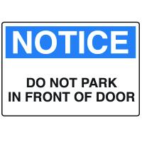 Door Safety Signs - Notice - Do Not Park In Front Of Door