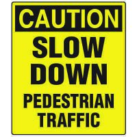 Forklift Safety Signs - Caution Slow Down Pedestrian Traffic
