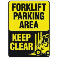 Forklift Safety Signs - Forklift Parking Area Keep Clear