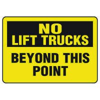 Forklift Safety Signs - No Lift Trucks Beyond This Point