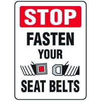 Forklift Safety Signs - Stop Fasten Your Seat Belts With Seat Belt Symbol