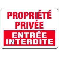 Enseignes de Sécurité - Propriété Privée Entrée Interdite