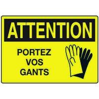 Enseignes de Sécurité - Attention Portez Vos Gants