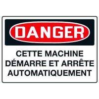 Enseignes de Sécurité - Danger Cet Équipement Démarre Et Arrête Automatiquement