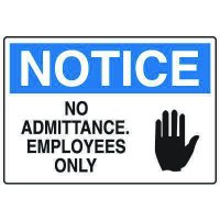 Admittance and Prohibition Signs - Notice No Admittance Employees Only
