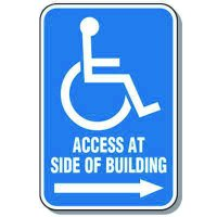 Symbol of Access Signs - Access Side Of Building With Right Arrow