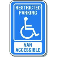 Handicap Signs - Restricted Parking Van Accessible (Symbol of Access)