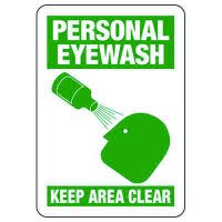 Personal Eyewash Keep Area Clear - Industrial First Aid Sign