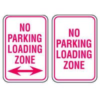 No Parking Enforcement Signs - No Parking Loading Zone