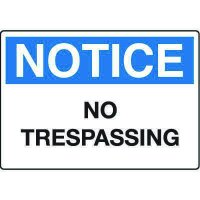 Notice Admittance & Prohibition Signs - No Trespassing