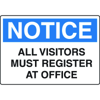 Notice Signs - Notice All Visitors Must Register At Office