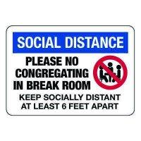 Social Distance Please No Congregating Sign