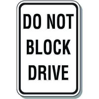 Property Protection Signs - Do Not Block Drive