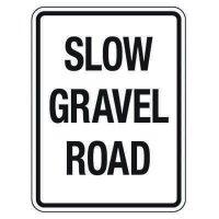Reflective Traffic Reminder Signs - Slow Gravel Road