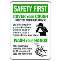 Safety First - Cover Your Cough Sign