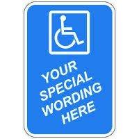 "Semi-Custom Worded Signs - 18"" x 12"" Handicap Sign"