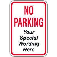 "24"" x 18"" Red No Parking Sign (Semi-Custom)"