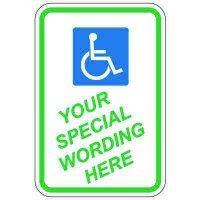 Semi-Custom Worded Signs - Handicap Symbol