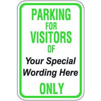 Semi-Custom Worded Signs - Parking For Visitors
