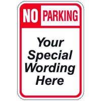 Semi-Custom Worded Signs - No Parking