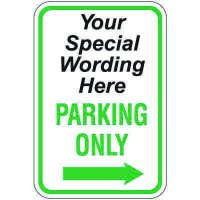 Semi-Custom Worded Signs - Parking Only Arrow Right