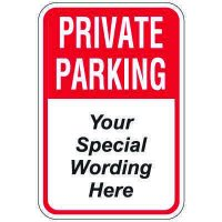 Semi-Custom Worded Signs - Private Parking
