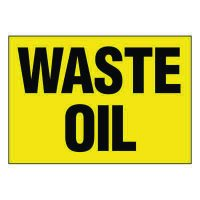 Ultra-Stick Signs - Waste Oil