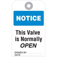 Notice Valve Normally Open Accident Prevention Tag