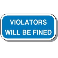 Add-On Handicap Parking Signs - Violators Will Be Fined