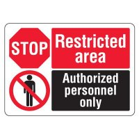 ANSI Multi-Message Safety Signs - Stop Restricted Area Authorized Personnel Only