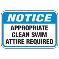 Appropriate Clean Swim Attire Required - Pool Signs