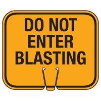 Blasting Cone Signs - Do Not Enter Blasting