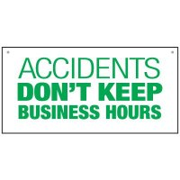 Bulk General Safety Signs - Accidents Don't Keep Business Hours