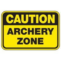 Caution Archery Zone - Athletic Facilities Signs