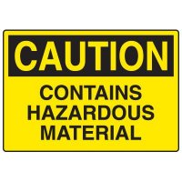 Chemical Hazard Signs - Contains Hazardous Material
