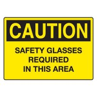 Safety Glasses Required In This Area Sign