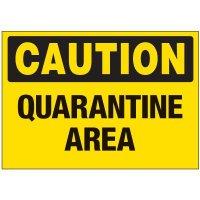 Caution Quarantine Area Label
