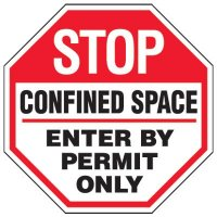 Confined Space Stop Sign - Stop Confined Space Enter By Permit Only