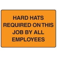 Construction Safety Signs - Hard Hats Required On This Job