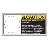 Conveyor Safety Labels - Caution Insure Belt Is Properly Tracking