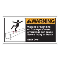 Conveyor Safety Labels - Warning Walking Or Standing On Conveyor Covers